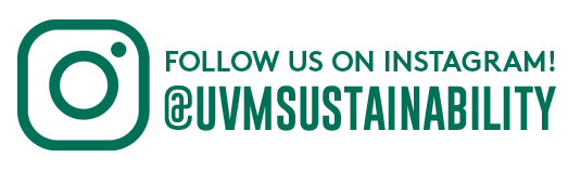 Follow us on Instagram at uvm sustainability