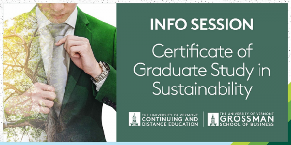 UVM, University of Vermont, Certificate of Graduate Study in Sustainability, Info Session, Continuing and Distance Education uvm