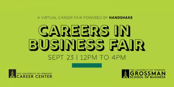 UVM, Grossman School of Business, UVM Career Center, Careers In Business Fair
