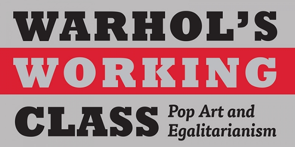 Anthony Grudin's Warhol's Working Class book cover