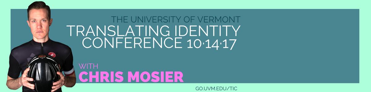 Translating Identity Conference w/ Chris Mosier